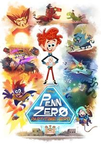 Penn Zero: Quase Herói (1ª Temporada) - Poster / Capa / Cartaz - Oficial 1