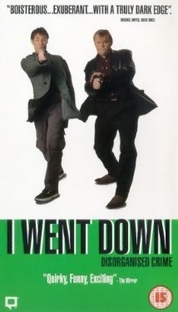 I Went Down - Poster / Capa / Cartaz - Oficial 1