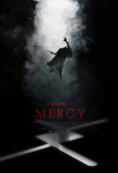 Welcome to Mercy (Welcome to Mercy)