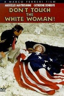 Não toque na mulher branca - Poster / Capa / Cartaz - Oficial 2
