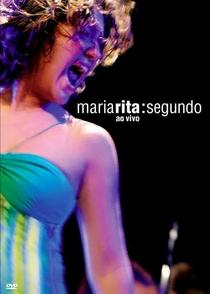 Maria Rita: Segundo - Ao Vivo - Poster / Capa / Cartaz - Oficial 1