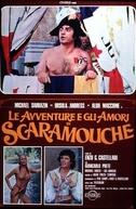 Os Amores e as Loucuras de Scaramouche (Le avventure e gli amori di Scaramouche)