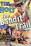 A Senda dos Renegados (The Bandit Trail)