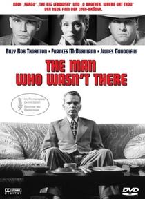 O Homem Que Não Estava Lá - Poster / Capa / Cartaz - Oficial 1