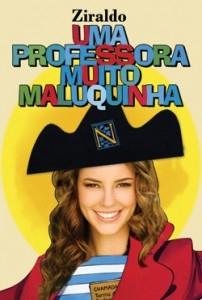 Uma Professora Muito Maluquinha - Poster / Capa / Cartaz - Oficial 2