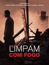 Limpam com fogo - Poster / Capa / Cartaz - Oficial 1