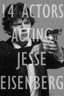 14 Actors Acting - Jesse Eisenberg - Poster / Capa / Cartaz - Oficial 1