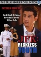 JFK - A Escalada do Poder (J.F.K.: Reckless Youth)