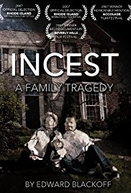 Incesto: Uma Tragédia Familiar (Incest: A Family Tragedy)