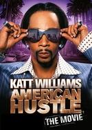 Katt Williams: American Hustle (Katt Williams: American Hustle)