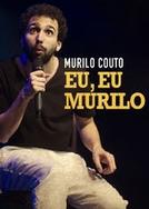Murilo Couto - Eu, Eu Murilo (Murilo Couto - Eu, Eu Murilo)
