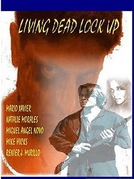 Living Dead Lock Up (Living Dead Lock Up)