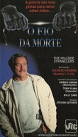 O Fio da Morte (The Case of the Hillside Stranglers)