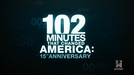 102 Minutos que Mudaram os EUA: 15º Aniversário (102 Minutes That Changed America: 15th Anniversary)