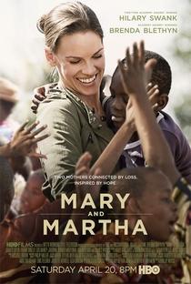 Mary e Martha: Unidas pela Esperança - Poster / Capa / Cartaz - Oficial 1