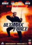 Ninja Force - Os Combatentes da Morte (Ultimax Force)