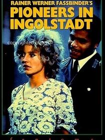 Pioneiros em Ingolstadt - Poster / Capa / Cartaz - Oficial 1