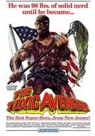 O Vingador Tóxico (The Toxic Avenger)