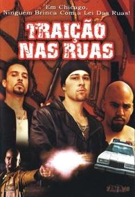 Traição Nas Ruas - Poster / Capa / Cartaz - Oficial 1