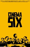 Cinema Six (Cinema SIx)
