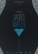 Sacred Water (L'eau sacrée)