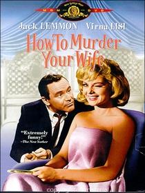Como Matar Sua Esposa - Poster / Capa / Cartaz - Oficial 7