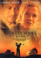 O Jogo da Vida (A Gentleman's Game)