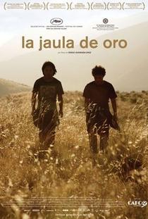 A Jaula de Ouro  - Poster / Capa / Cartaz - Oficial 2
