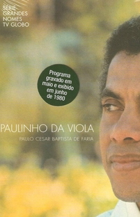 Grandes Nomes : Paulo Cesar Baptista de Faria - Poster / Capa / Cartaz - Oficial 1