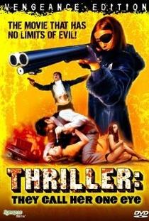 Thriller - Um Filme Cruel - Poster / Capa / Cartaz - Oficial 7