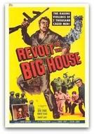 Fúria de um Condenado (Revolt in the Big House)