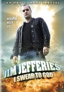 Jim Jefferies: I Swear to God - Poster / Capa / Cartaz - Oficial 1