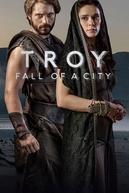 Troia: A Queda de uma Cidade (Troy: Fall of a City)