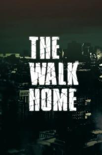 The Walk Home - Poster / Capa / Cartaz - Oficial 1