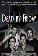 Dead by Friday (Dead by Friday)