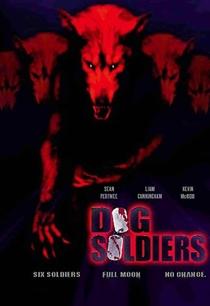 Dog Soldiers - Cães de Caça - Poster / Capa / Cartaz - Oficial 6