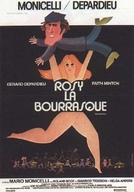 Rosy Furacão (Rosy la Bourrasque / Temporale Rosy)