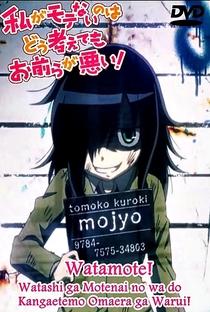 Watashi ga Motenai no wa Dou Kangaetemo Omaera ga Warui! - Poster / Capa / Cartaz - Oficial 2