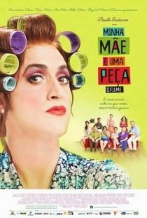 Minha Mãe é Uma Peça: O Filme - Poster / Capa / Cartaz - Oficial 2