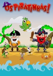 Os Piratinhas! - Poster / Capa / Cartaz - Oficial 1