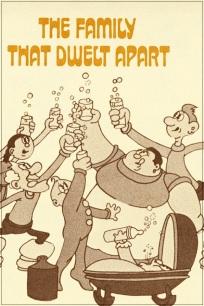 The Family That Dwelt Apart  - Poster / Capa / Cartaz - Oficial 1