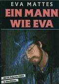 Um Homen Como Eva     (Ein mann wie Eva )