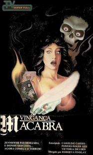 Vingança Macabra  - Poster / Capa / Cartaz - Oficial 5