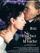 A Duquesa de Langeais (Ne touchez pas la hache)