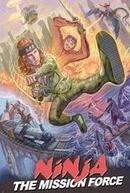 Ninja a Força da Missão (2ª Temporada) (Ninja the Mission Force (Season 2))
