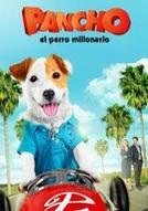 Pancho, o Cachorro Milionário (Pancho, el perro millonario)