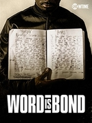 Word is Bond (Word is Bond)