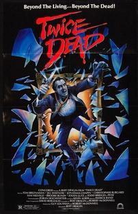 Duas Vezes Morto - Poster / Capa / Cartaz - Oficial 1