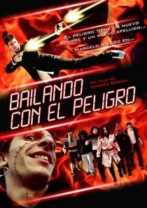 Bailando con el Peligro - Poster / Capa / Cartaz - Oficial 1
