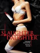 Slaughter Daughter (Slaughter Daughter)